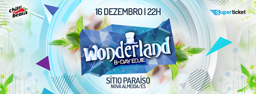 Wonderland • B-Day Edjie • 16/12
